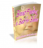 Breast Feeding is Best for Babies eBook with Master Resale Rights