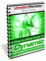 A Step-by-Step Guide To Dynamic Website Creation eBook with Master Resale Rights