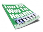 Low Fat Way To Health eBook with Personal Use Rights