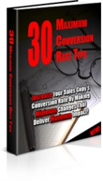 30 Maximum Conversion Rate Tips eBook with Private Label Rights