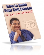 How To Build Your Self Esteem eBook with Master Resale Rights