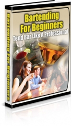 Bartending For Beginners eBook with Private Label Rights