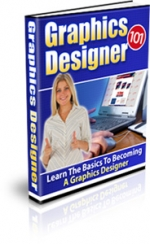 Graphics Designer 101 eBook with Master Resale Rights