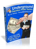 Underground Squidoo Profit Tactics eBook with Master Resale Rights