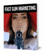 Fast Gun Marketing eBook with Master Resale Rights