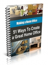 51 Ways to Create a Great Home Office eBook with Resale Rights