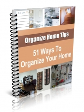 51 Ways To Organize Your Home eBook with Resale Rights