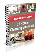 51 House Cleaning Shortcuts eBook with private label rights