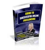 Guide To Successful Online Freelancing eBook with Private Label Rights