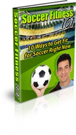 Soccer Fitness 101 eBook with Master Resale Rights