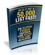 Build Me A 50,000 List Fast! eBook with Private Label Rights