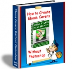 How To Create Ebook Covers Without Photoshop eBook with Personal Use Rights