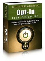 The Expert Guide To Opt-In List Building eBook with Private Label Rights