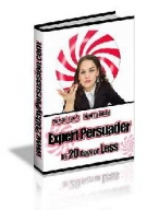 How to be an Expert Persuader [Chapter 4] eBook with private label rights