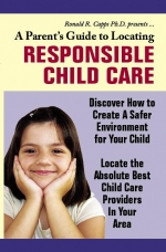 A Parents Guide to Locating Responsible Child Care eBook with Personal Use Rights