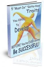 5 Must-Do Gotta-Have Traits eBook with Private Label Rights