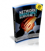 Network Marketing Survival 2 : 2008 New Edition! eBook with Private Label Rights