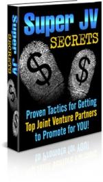 Super JV Secrets eBook with Private Label Rights