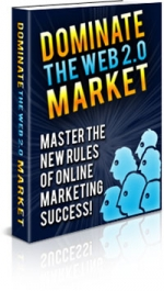 Dominate The Web 2.0 Market eBook with Private Label Rights
