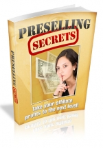 Preselling Secrets eBook with Master Resale Rights