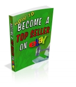 How To Become A Top Seller On eBay eBook with Private Label Rights