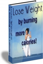 Lose Weight By Burning More Calories! eBook with Private Label Rights