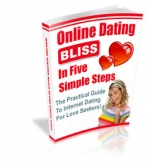 Online Dating Bliss In Five Simple Steps eBook with Private Label Rights