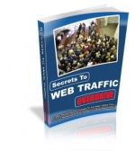 Secrets To Web Traffic Overdrive eBook with Private Label Rights