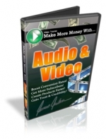 Making More Money With Audio & Video Video with Personal Use Rights