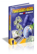 Powersellers-Niches : Whats HOT and whats not eBook with Master Resale Rights