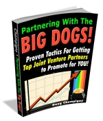 Partnering With The Big Dogs! eBook with Master Resale Rights
