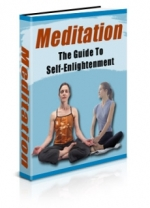 Meditation - The Guide To Self Enlightenment eBook with Private Label Rights