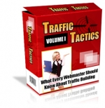 Traffic Tactics : Volume I eBook with Private Label Rights