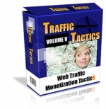 Traffic Tactics : Volume V eBook with Private Label Rights