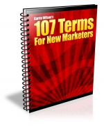 107 Terms For New Marketers eBook with Master Resale Rights