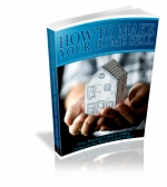 How To Make Your Home Sell eBook with Private Label Rights