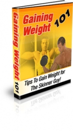 Gaining Weight 101 eBook with Master Resale Rights