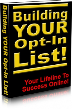 Building Your Opt-In List!