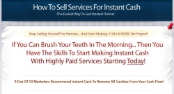 How To Sell Services Online For Instant Cash!