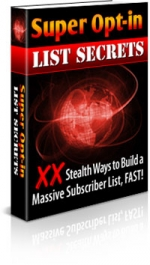 Super Opt-In List Secrets eBook with Master Resale Rights