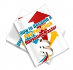 How To Become A Pay Per Click Marketing Master eBook with Master Resale Rights