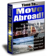Time To Move Abroad! eBook with Private Label Rights