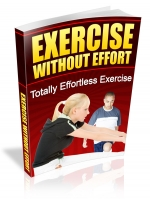 Exercise Without Effort eBook with Master Resale Rights