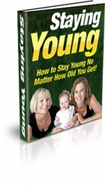 Staying Young eBook with Master Resale Rights