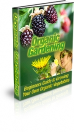Organic Gardening eBook with Master Resale Rights