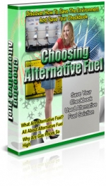 Choosing Alternative Fuel eBook with Private Label Rights