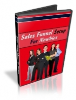 Sales Funnel Setup For Newbies Video with Private Label Rights