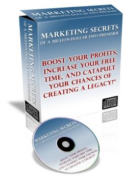 Marketing Secrets Of A Million-Dollar Info-Preneuer