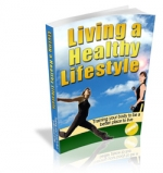 Living a Healthy Lifestyle eBook with Master Resale Rights