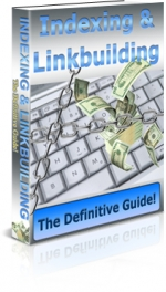 Indexing & Linkbuilding eBook with Private Label Rights